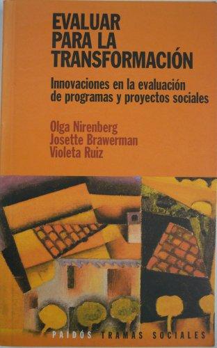 Descargar Libro Evaluar para la transformacion: innovaciones en la evaluacion de programas y proyectos sociales de Olga Nirenberg