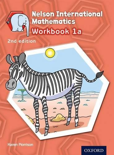 Nelson international mathematics. Workbook. Per la Scuola elementare. Con espansione online: 1A