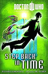 Doctor Who Book 6: Step Back in Time (Doctor Who New Adventures) by Richard Dungworth (2012-11-20)