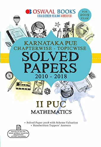 Oswaal Karnataka PUE Chapterwise Solved Papers for II PUC Mathematics (For 2019 Exam)