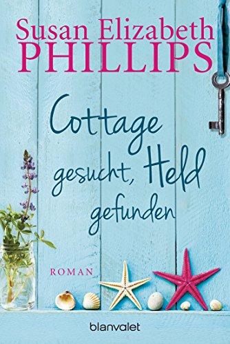 Cottage gesucht, Held gefunden: Roman -