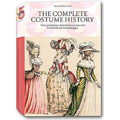 Le costume historique : Du Monde antique au XIXe siècle