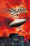 Peter Schwindt: Morland. Das Vermächtnis der Magier