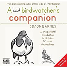 A Bad Birdwatcher's Companion, Audio-CD