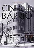 Cines de barrio