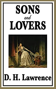 Sons and Lovers par  D.H. Lawrence