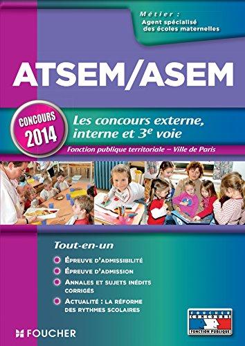 ATSEM/ASEM Les concours externe, interne et 3e voie Concours 2014
