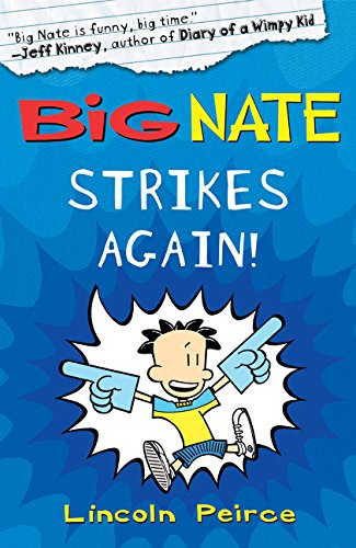 Big Nate Strikes Again (Big Nate, Book 2) por Lincoln Peirce