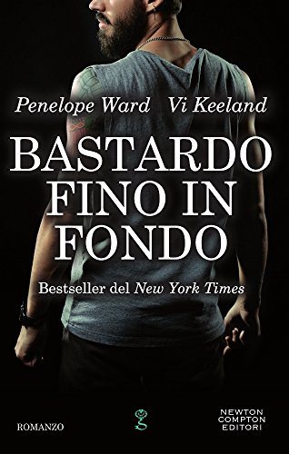 Bastardo fino in fondo par Penelope Ward