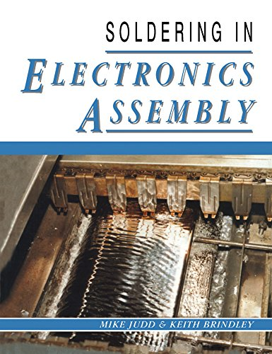 Soldering in Electronics Assembly (English Edition) (Devices Surface Mounted)