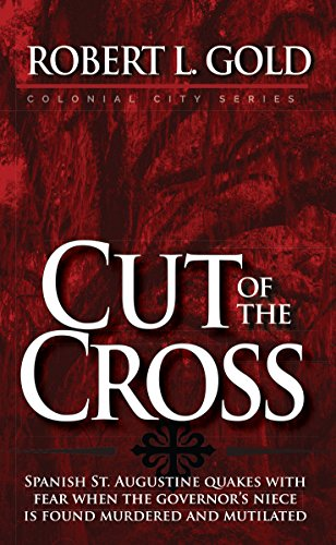 Colonial Cross (Cut of the Cross (Colonial City Series) (English Edition))