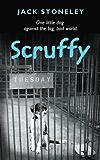 Scruffy: The Tuesday Dog