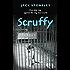 Scruffy: The Tuesday Dog (Scruffy Series Book 1)