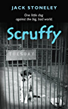 Scruffy: The Tuesday Dog (English Edition)