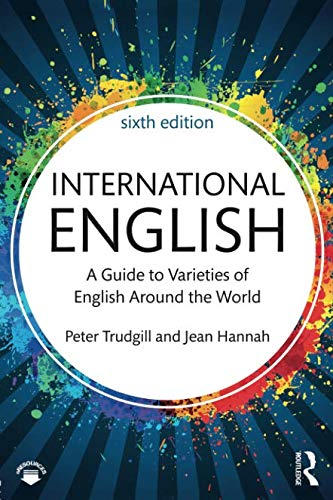 International English: A Guide to Varieties of English Around the World (The English Language Series) por Peter Trudgill
