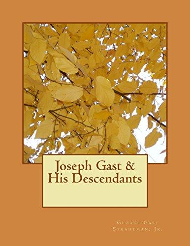 joseph-gast-his-descendants