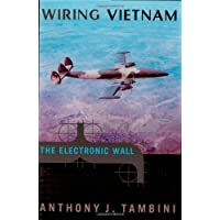 Wiring Vietnam: The Electronic Wall by Anthony