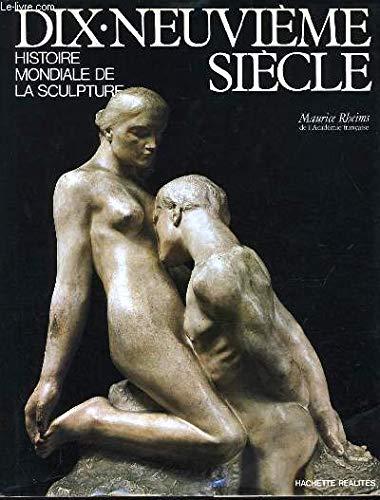 Dix-neuvième siècle (Histoire mondiale de la sculpture) par