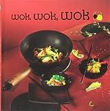 Wok, wok, wok