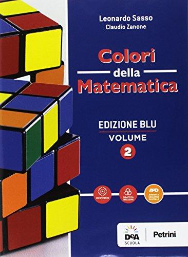 Colori della matematica. Quaderno. Ediz. blu. Per i Licei scientifici. Con e-book. Con espansione online: 2