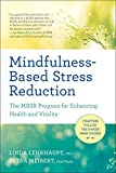 Mindfulness-Based Stress Reduction: The MBSR Program for Enhancing Health and Vitality...
