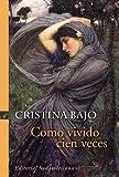 9. La saga de los Osorio - Cristina Bajo :arrow: 1996
