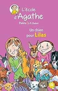 """Afficher """"L'école d'Agathe n° 47 Un chien pour Lilas"""""""