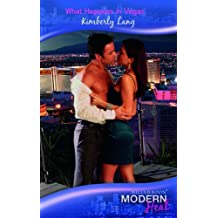What Happens in Vegas... (Modern Heat) by Kimberly Lang (2010-08-06)