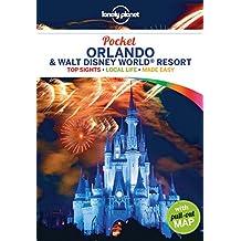 Lonely Planet Pocket Orlando & Walt Disney World® Resort (Travel Guide)