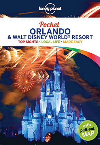 Pocket Orlando & Disney World Resort (Lonely Planet Pocket Guide)