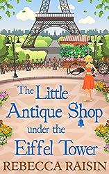 The Little Antique Shop Under The Eiffel Tower (The Little Paris Collection)