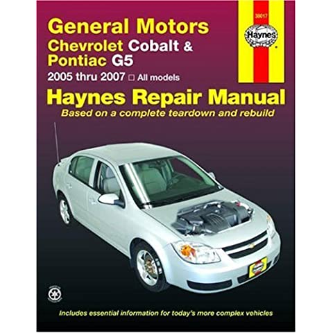Haynes General Motors Chevrolet Cobalt & Pontiac G5 2005-2007 (Haynes Automotive Repair Manuals)