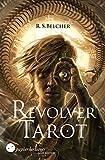 Revolver Tarot (Golgotha)