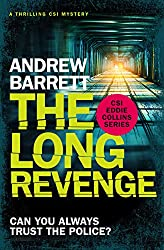 The Long Revenge: a thrilling CSI Mystery (Eddie Collins Book 4)