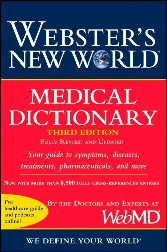 websters-new-world-medical-dictionary-3rd-third-edition-by-webmd-published-by-john-wiley-sons-2008