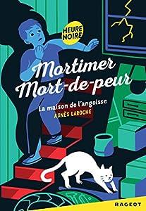 """Afficher """"Mortimer Mort-de-peur<br /> La maison de l'angoisse"""""""