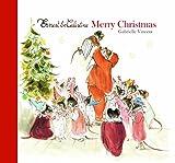 Ernest & Celestine - Merry Christmas by Gabrielle Vincent (1-Nov-2013) Hardcover