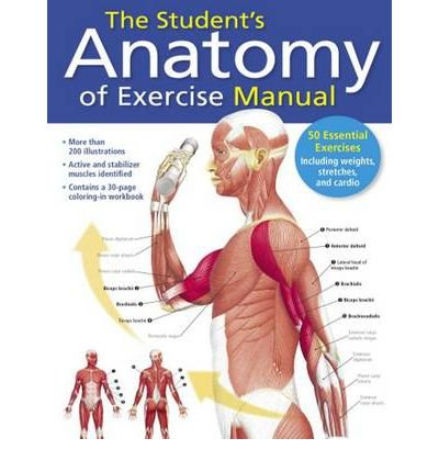 [(The Student's Anatomy of Exercise Manual)] [ By (author) Ken W. S. Ashwell ] [September, 2012]