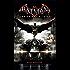 Batman: Arkham Knight - The Official Novelization