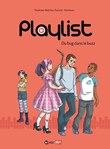 PLAYLIST - DU BUG DANS LE BUZZ - T2