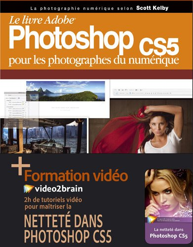 Ultimate Photoshop:pour les photographes par Scott Kelby
