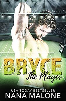 Bryce: Sports Romance (The Player Book 1) by [Malone, Nana]