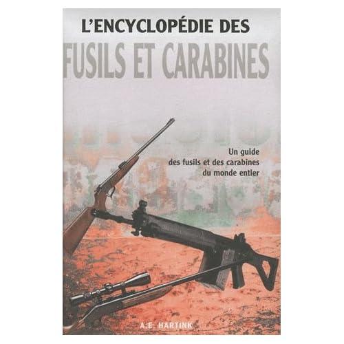 L'encyclopédie des fusils et carabines