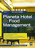 Pianeta hotel & food management. Con e-book. Con espansione online. Per gli Ist. professionali: 3