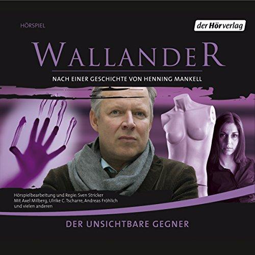 Buchseite und Rezensionen zu 'Der unsichtbare Gegner (Wallander 5)' von Henning Mankell