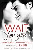 Wait for You (Wait For You, Book 1) (English Edition)