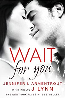 Wait for You (Wait For You, Book 1) by [Lynn, J.]