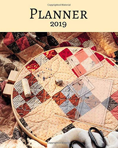 Planner 2019: For Quilters por Bumblebee Planners