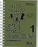Das Ding - Kultliederbuch mit Grifftabelle für Gitarre (264 Griffe) für über 400 neue Lieder, Band 3 - Andreas Lutz / Bernhard Bitzel