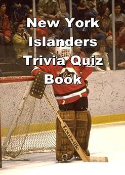 Trivia Quiz Book - New York Islanders Trivia Quiz Book